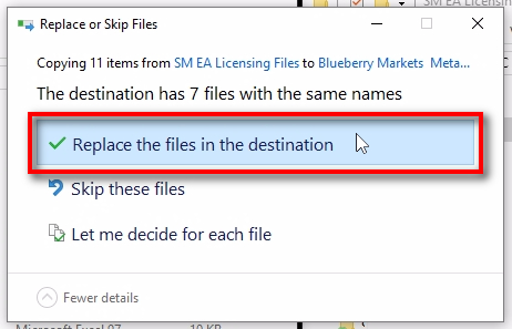 Replace the files if prompted;Click on 'Replace the files in the destination' button if you'll see such window. Usually, it should not appear, unless it is not the first time you are copying these files. Now let's look at the files we've copied.