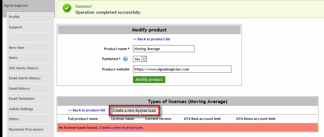 Open page: Create a new license type;Once you create a new product, add at least one license type for it. Click on the 'Create a new license type' link in the 'Types of licenses' table. Once you create license types, they will appear on this table.