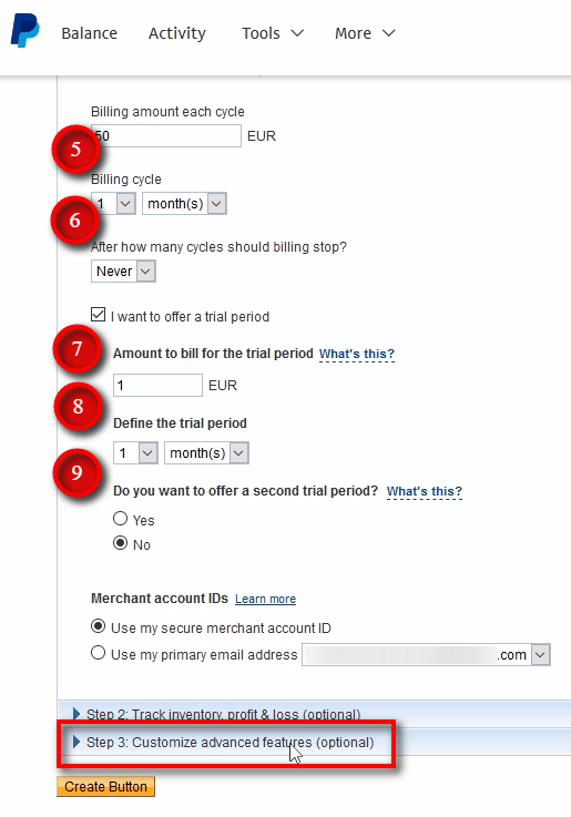 Billing amount each cycle - set what amount PayPal should bill your customers each period. In this example, we enter 50 EUR. Billing cycle - set how often PayPal should bill your customers. In other words, will this be a monthly, weekly, or annual payment plan? In this example, we use a 1-month billing cycle, and it means customers will be billed 50 EUR each month. Note that Signal Magician will add extra few days for each subscription to avoid service interruption in case there are some temporary payment issues. I want to offer a trial period - choose if you wish to provide a trial period or not. In this example, we'll enable trial period. Amount to bill for the trial period - Because of some limitations, Signal Magician cannot have free trial periods through PayPal. Always add a price tag to your trial periods if you'll use them. In this example, we'll use 1 EUR trial period or 1 month. It also helps us to avoid duplicate trial periods and people who do not even have a PayPal account and cannot even pay for your service. Define the trial period - choose how long the trial period should be. Next, switch to Step 3 by clicking on the blue section at the bottom.