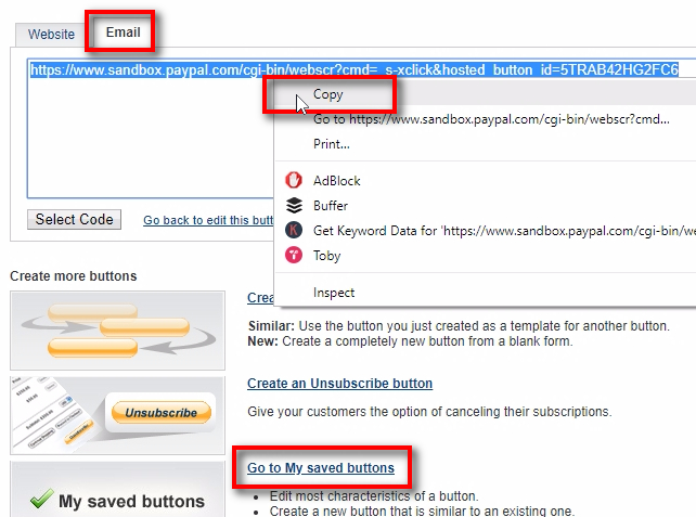Copy test button URL from the Email tab and then click on Go To My saved buttons.