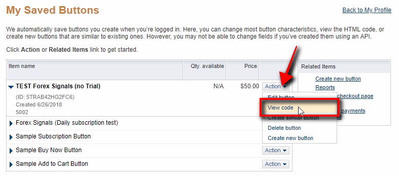 You can always view the HTML code and URL of any PayPal button by clicking the View code from the Action menu.