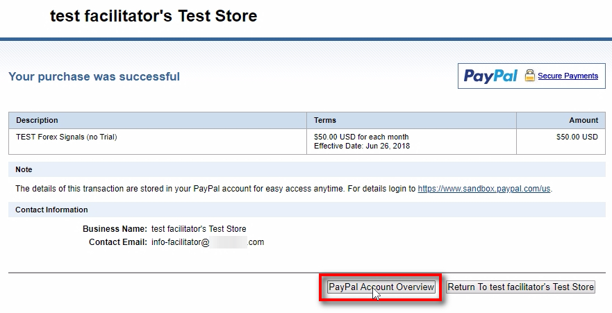 Let's cancel this PayPal subscription Now go back to PayPal after payment page and click on PayPal Account Overview. Clicking on Return To Test Store button will take you to the URL you've set for the PayPal button in Step 3 (finished payment URL).