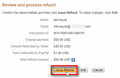 Then finally, click on Issue Refund for a final confirmation.