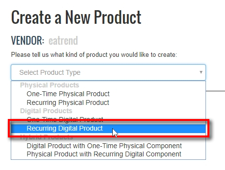 When adding a new product, first you need to choose what type of product it will be. For signal service, you should usually choose Recurring Digital Product. If you are selling some other product for a one-time fee, you should choose One Time Digital Product.