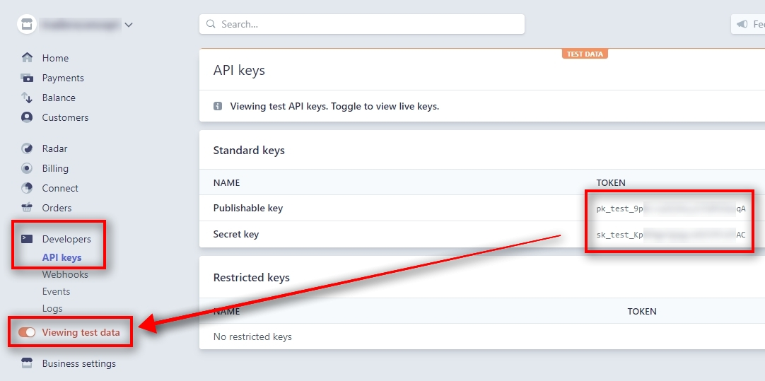 Get Stripe Test API Keys Now we need to input Test API keys. They are stored on the same page Developers - API keys, but you need to switch to Viewing test data from the left menu. When you switch to test data mode, you'll find two API keys for testing. They very similar, but notice they begin with pk_test_ and sk_test_ which indicates they are used for testing purposes. Please Copy & Paste those keys to the Signal Magician and make sure you input them into corresponding fields.