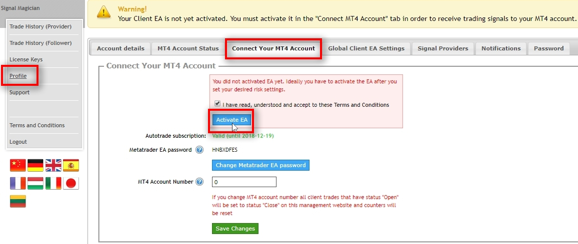 At the top of the page, there's a notice for the customer that his Client EA is not yet activated. It is recommended to leave the activation task to the customer so that they take action before receiving trading signals to their MT4. To activate the Client EA, the user must open Profile page and navigate to the Connect Your MT4 Account section. Then, the user must agree with the Terms and Conditions and click the Activate EA button. Once EA is activated, it can be attached to the MT4 account and start receiving trading signals.