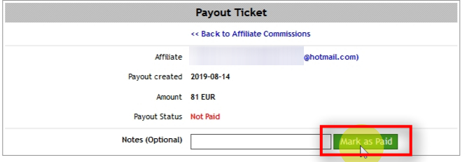 Click on Mark as Paid button to mark this payout ticket as paid. Affiliate partners can see this information on their account too.