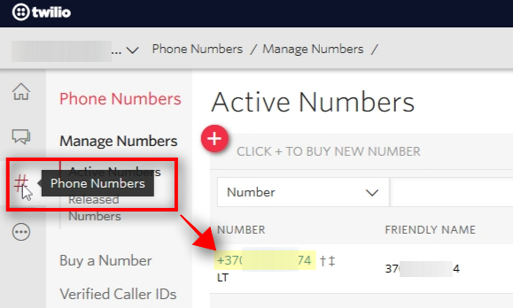 Copy and Paste Phone Number Click on # Phone Numbers to open the page where you can find a phone number that Twilio provided for you.