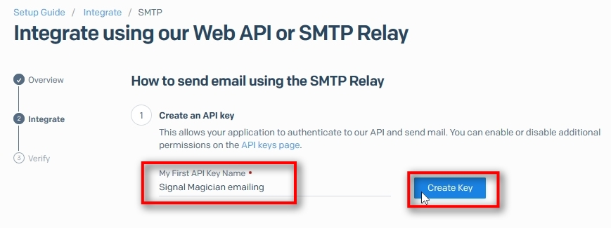 Give a name to your API Key (just for your reference), i.e., Signal Magician emailing. Click on Create Key.