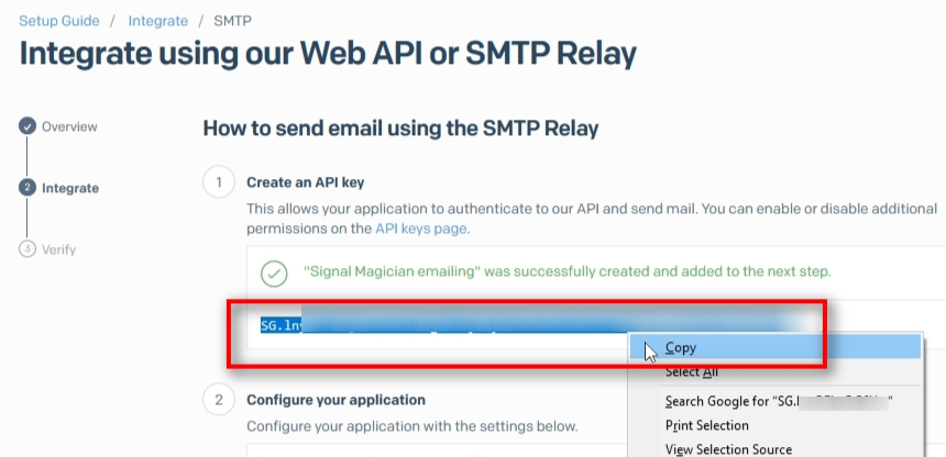 Copy your new API Key. You'll have to use this as your SMTP password on Signal Magician.