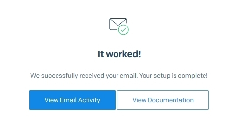 Sendgrid confirms that they received the email and the setup is complete.